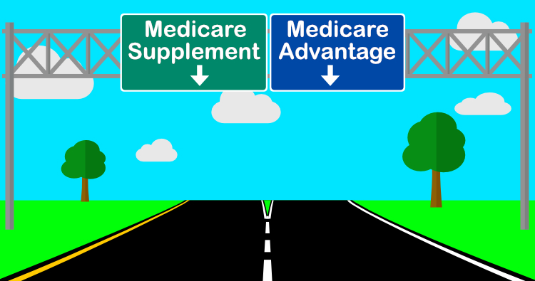 Medicare Supplement or Medicare Advantage